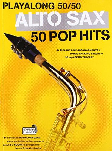 Playalong 50/50: Alto Sax - 50 Pop Hits