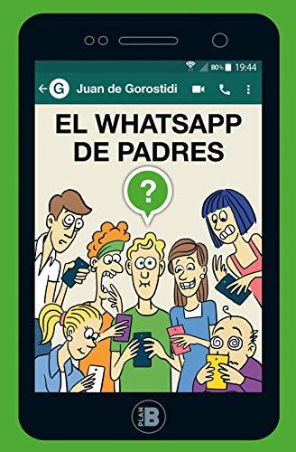 El WhatsApp de padres (Plan B)