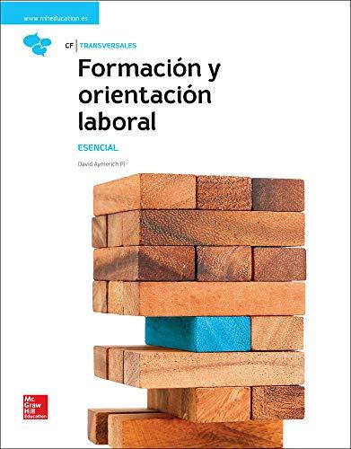 LA FORMACION Y ORIENTACION LABORAL. ESENCIAL. LIBRO ALUMNO.