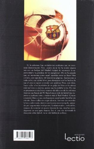 100 motivos para ser del Barça: (y no ser del Madrid): 4 (Cien x 100)