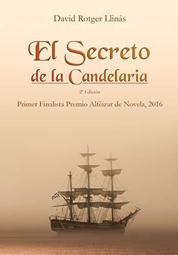 El secreto de La Candelaria: Finalista Premios Alféizar de Novela 2016